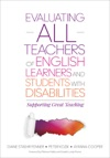 Evaluating ALL Teachers Of English Learners And Students With Disabilities