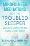 Mindfulness Meditations For The Troubled Sleeper With Embedded Videos