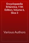 Encyclopaedia Britannica 11th Edition Volume 6 Slice 3