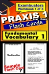 PRAXIS 1 Test Prep Essential Vocabulary 1 Review--Exambusters Flash Cards--Workbook 1 Of 8