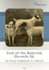 Jock Of The Bushveld Eleventh Ed