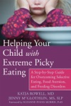 Helping Your Child With Extreme Picky Eating