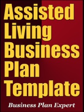Assisted Living Business Plan Template Including Special - Assisted living business plan template