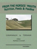 From the Horses' Mouth: Nutrition, Feeds & Feeding