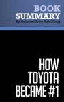 Summary How Toyota Became 1 - David Magee