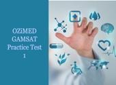 OZiMED Practice GAMSAT Test 1