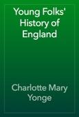 Charlotte Mary Yonge - Young Folks' History of England artwork