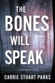The Bones Will Speak