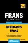Thematische Woordenschat Nederlands-Frans 3000 Woorden