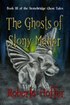 The Ghosts Of Stony Manor
