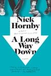 A Long Way Down Movie Tie-In