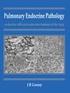Pulmonary Endocrine Pathology