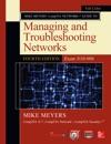Mike Meyers CompTIA Network Guide To Managing And Troubleshooting Networks Fourth Edition Exam N10-006