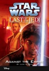Star Wars The Last Of The Jedi  Against The Empire