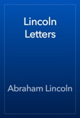 Abraham Lincoln - Lincoln Letters artwork