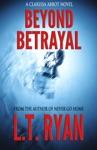 Beyond Betrayal Clarissa Abbot Thriller