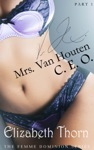 Mrs Van Houten CEO - The Femme Dominion Series 1