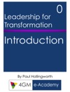 Introduction To Leadership For Transformation