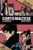 Corto Maltese - La giovinezza #1