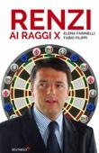 Matteo Renzi ai raggi X