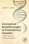 Conceptual Breakthroughs In Evolutionary Genetics