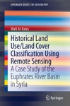 Historical Land UseLand Cover Classification Using Remote Sensing