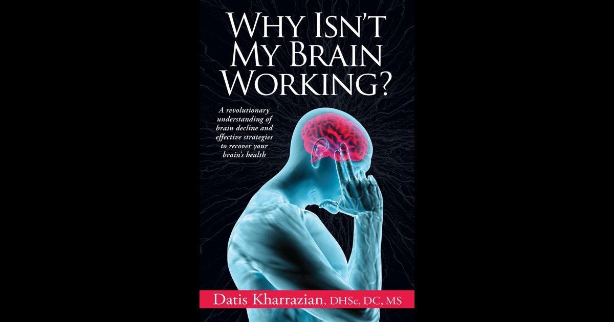 why isn 39 t my brain working by datis kharrazian dhsc dc ms on ibooks. Black Bedroom Furniture Sets. Home Design Ideas