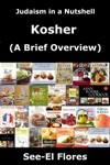 Judaism In A Nutshell - Kosher A Brief Overview