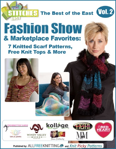 The Best of the East Fashion Show  Marketplace Favorites 7 Knitted Scarf Patterns Free Knit Tops  More free eBook