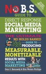 No BS Guide To Direct Response Social Media Marketing