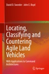 Locating Classifying And Countering Agile Land Vehicles