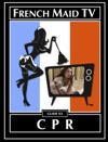 French Maid TVs Guide To CPR