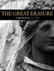 The Great Erasure