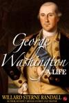 George Washington A Life