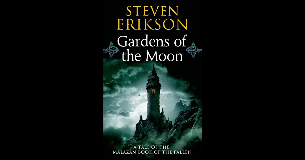 Gardens Of The Moon By Steven Erikson On Ibooks