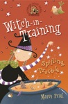 Spelling Trouble Witch-in-Training Book 2
