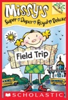 Missys Super Duper Royal Deluxe 4 Field Trip