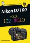 Nikon D7100 Mode Demploi Pour Les Nuls