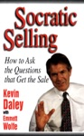Socratic Selling How To Ask The Questions That Get The Sale
