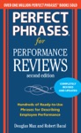 Perfect Phrases For Performance Reviews 2E