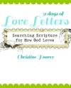 31 Days Of Love Letters Searching Scripture For How God Loves