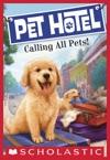 Pet Hotel 1 Calling All Pets