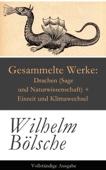 Gesammelte Werke: Drachen (Sage und Naturwissenschaft) + Eiszeit und Klimawechsel - Vollständige Ausgabe