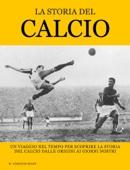 La Storia del Calcio