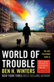 World of Trouble - Ben H. Winters Cover Art