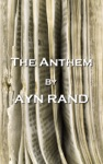 The Anthem By Ayn Rand