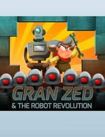 GRAN ZED AND THE ROBOT REVOLUTION