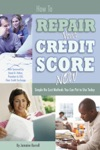 How To Repair Your Credit Score Now