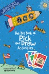 The Big Book Of Pick And Draw Activities Educators Special Edition