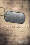 The Reno Court Of Inquiry Day Twelve